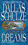 Summer Dreams (0373201648) by Schulze, Dallas