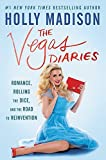 img - for The Vegas Diaries: Romance, Rolling the Dice, and the Road to Reinvention book / textbook / text book