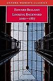 Looking Backward 2000-1887 (Oxford World's Classics) (0192806297) by Bellamy, Edward