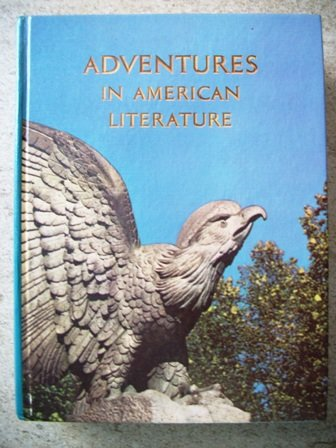 Adventures in American Literature (Classic Edition)