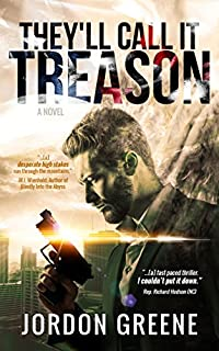 They'll Call It Treason by Jordon Greene ebook deal
