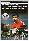 Rahmentrainingskonzeption des Deutschen Handballbundes für die Ausbildung und Förderung von Nachwuchsspielern