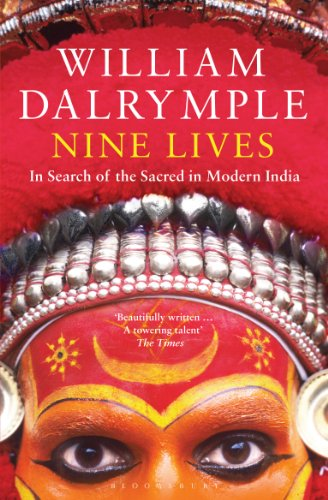 William Dalrymple - Nine Lives