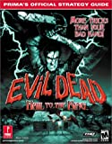 Evil Dead: Hail to the King: Prima's Official Strategy Guide (0761531661) by Cohen, Mark