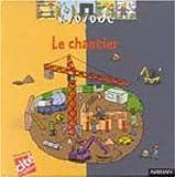 echange, troc Delphine Grinberg - Le Chantier