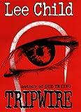 Tripwire (Jack Reacher, No. 3) (0399144676) by Child, Lee