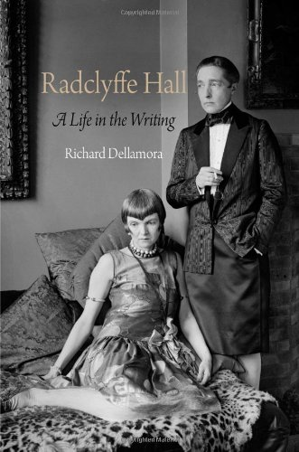Radclyffe Hall: A Life in the Writing (Haney Foundation Series)