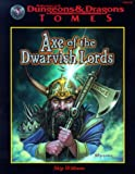 Axe of the Dwarvish Lords (AD&D Tomes Series) (0786913479) by Williams, Skip