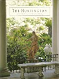img - for The Huntington -- Library * Art Collections * Botanical Gardens book / textbook / text book