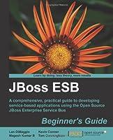 JBoss ESB Beginner's Guide Front Cover