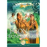 Jason and the Wonder Horn: Illustrated by Susan Gardosby Linda Hutsell Manning