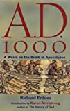 A.D. 1000: A World on the Brink of Apocalypse (1569751579) by Erdoes, Richard
