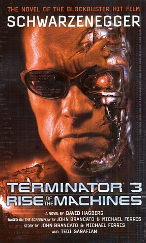 Terminator 3 : Rise of the Machines, DAVID HAGBERG