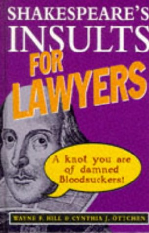 Shakespeare&#39;s Insults for Lawyers