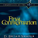 Final Confrontation: Chronicles of the Host, Book 4 Audiobook by D. Brian Shafer Narrated by Stuart Gauffi