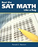 img - for Beat The SAT Math Like A Rug book / textbook / text book