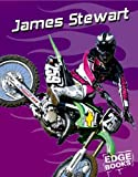 James Stewart: Motocross Great (Edge Books, Dirt Bikes)