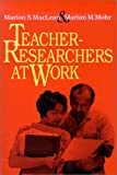 Teacher-Researchers at Work