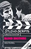 Willy Russell Blood Brothers (Studio Scripts)