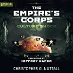 Culture Shock: The Empire's Corps, Book 13 | Christopher G. Nuttall