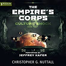 Culture Shock: The Empire's Corps, Book 13 Audiobook by Christopher G. Nuttall Narrated by Jeffrey Kafer