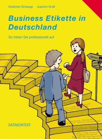 Business Etikette in Deutschland / Mind your Manners
