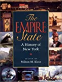 img - for The Empire State: A History of New York book / textbook / text book