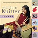 The Urban Knitter Crochet and Knitting Book