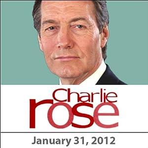 Charlie Rose: Katty Kay, Mark Halperin, Al Hunt, Jeff Greenfield, Matthew Dowd, January 31, 2012 Radio/TV Program
