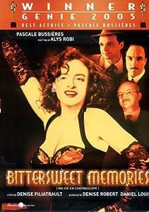 Bittersweet Memories / Ma vie en cinemascope (Original French Version with English Subtitles)