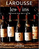 img - for Les Vins : Dictionnaire de la vigne et du vin book / textbook / text book