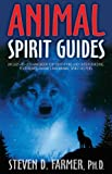 img - for Animal Spirit Guides: An Easy-to-Use Handbook for Identifying and Understanding Your Power Animals and Animal Spirit Helpers book / textbook / text book