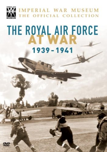 Royal Air Force at War - Unseen Films 1939 - 1941 [DVD]