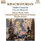 Khachaturian: Violin Concerto, Concerto Rhapsody