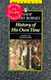 History of His Own Time (Everyman Paperback Classics)