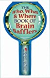 The Who, What & Where Book of Brain Bafflers: 50 Whodunits & Puzzles for the Junior Detective (1402706812) by Kay, Keith