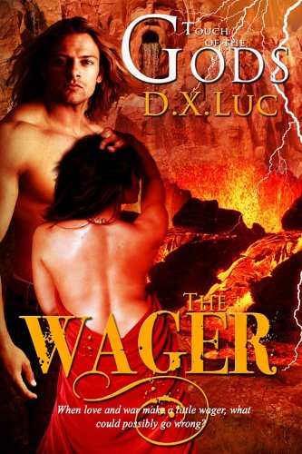 The Wager- BBW Erotic Curvy Paranormal Romance (TOUCH OF THE GODS) by D.X. Luc