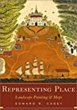 img - for Representing Place: Landscape Painting And Maps book / textbook / text book