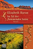 img - for Im Tal der flammenden Sonne: Roman (German Edition) book / textbook / text book