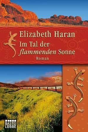 Amazon.com: Im Tal der flammenden Sonne: Roman (German Edition) eBook
