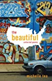 img - for The Beautiful: Collected Poems book / textbook / text book