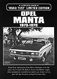 Opel Manta: 1970-1975 (Limited Edition)