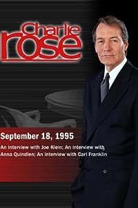 Charlie Rose with Joe Klein; Anna Quindlen; Carl Franklin (September 18, 1995)