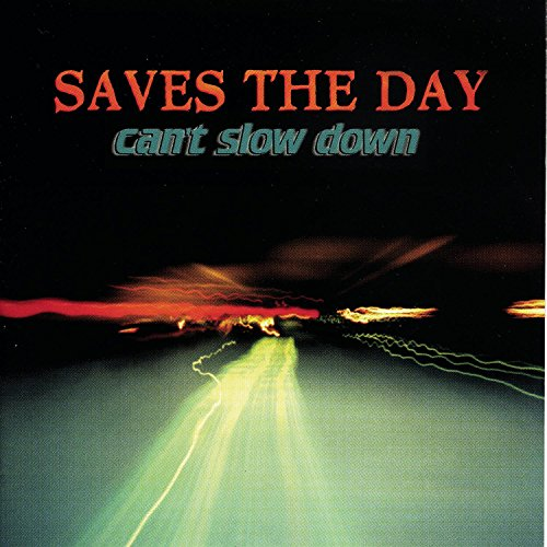 CD : Saves the Day - Can't Slow Down (CD)