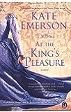 At the King's Pleasure (Secrets of the Tudor Court)