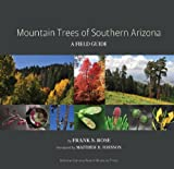 img - for Mountain Trees of Southern Arizona: A Field Guide book / textbook / text book