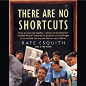 There Are No Shortcuts | [Rafe Esquith]