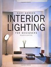 Interior Lighting for Designers, 4th Edition