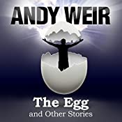 The Egg and Other Stories | [Andy Weir]