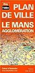 Plan de ville : Le Mans et son agglom...